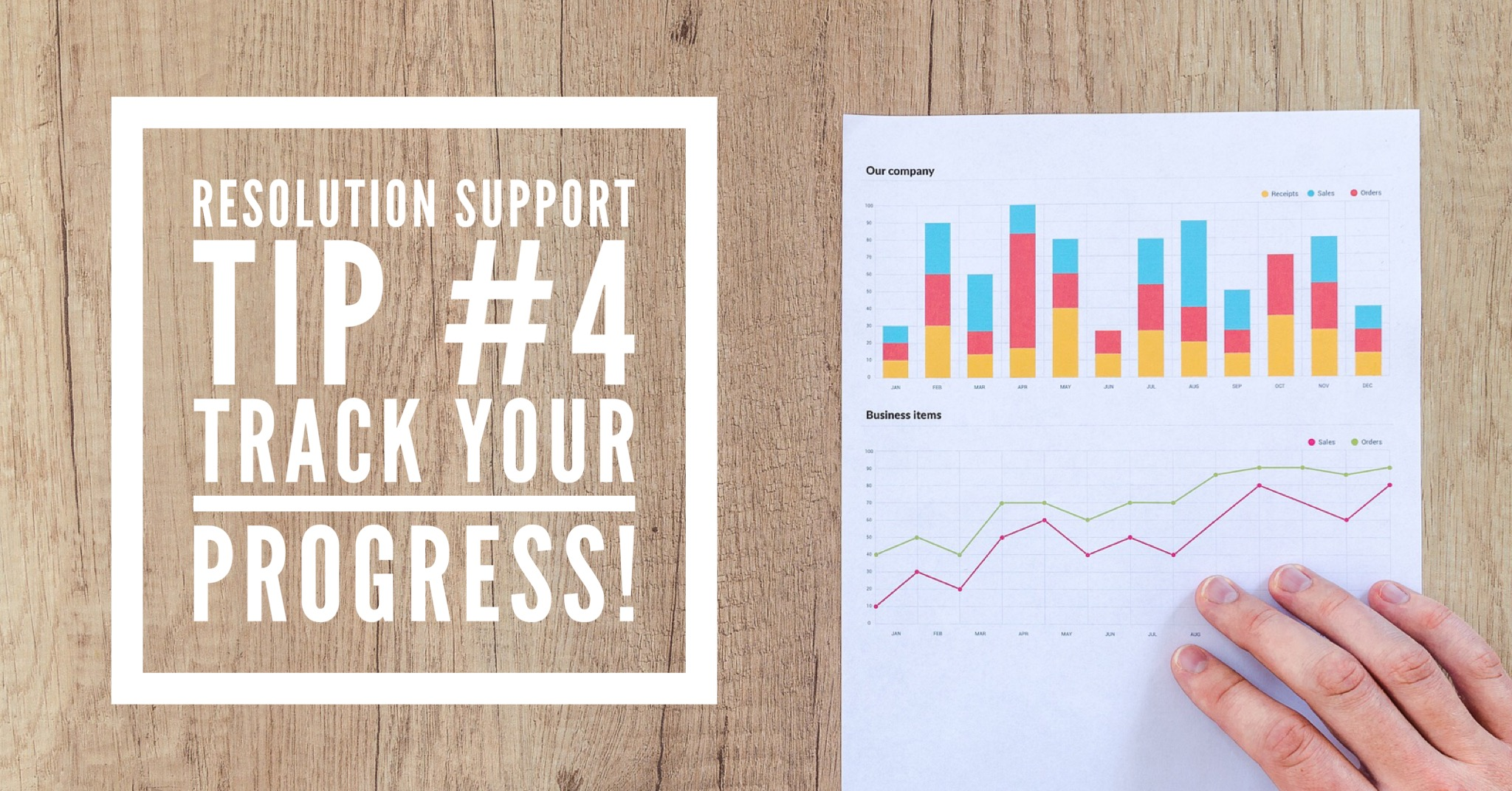 Resolution Support Tip #4: Track your progress!